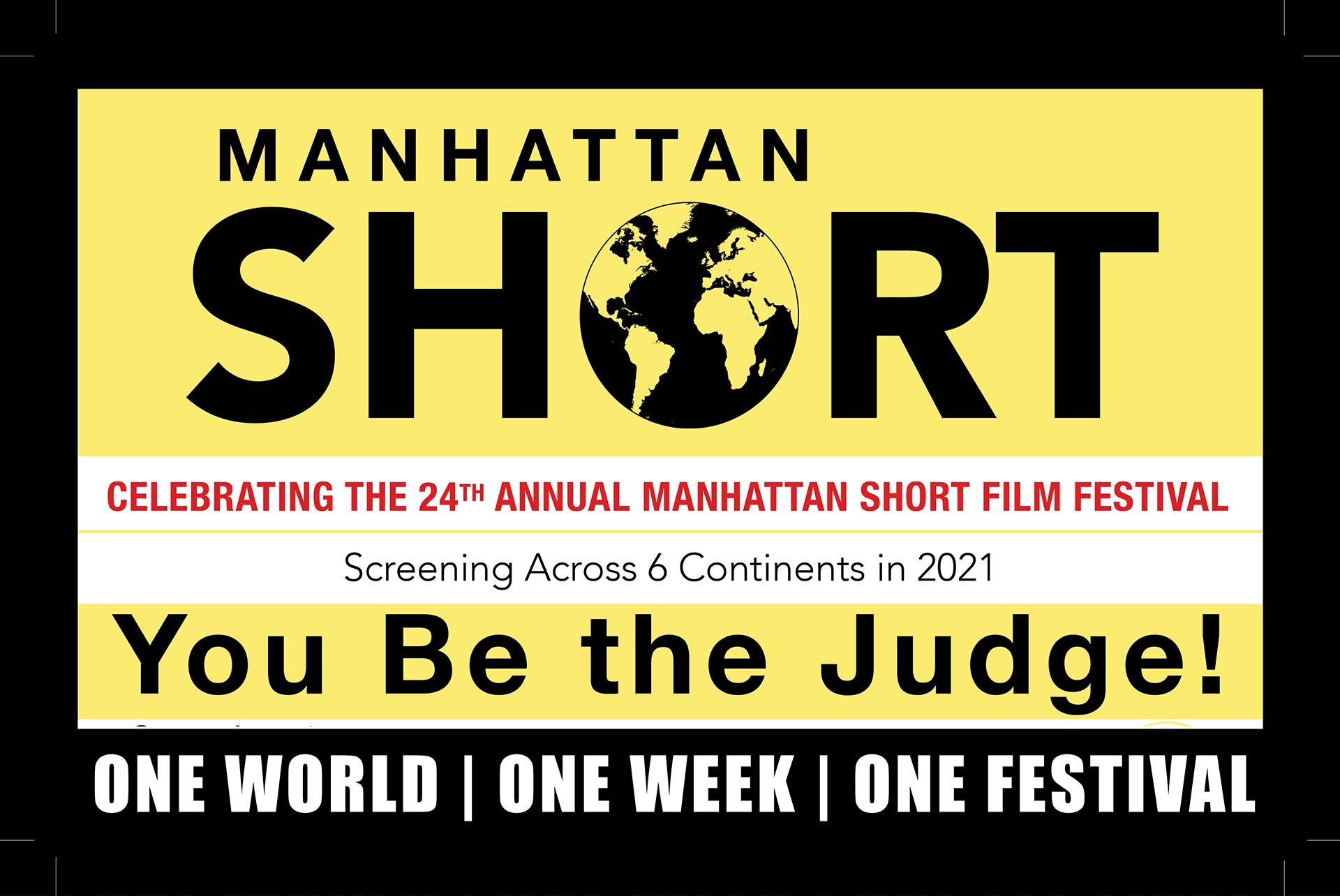 THE 24TH ANNUAL MANHATTAN SHORT FILM FESTIVAL